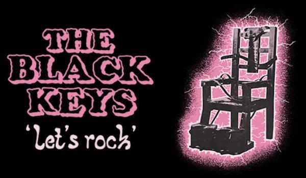 Reseña: The Black Keys – Let's Rock!